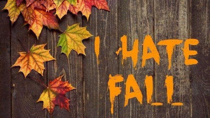 I Hate Fall